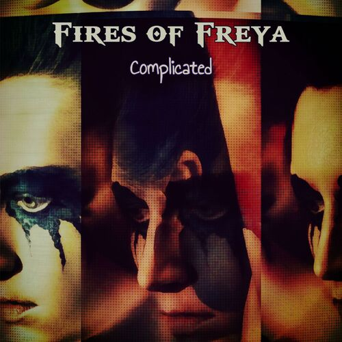 Fires of Freya – Complicated