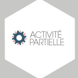 Alerte Activité Partielle : Des demandes à motiver / Information des salariés