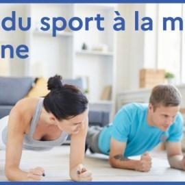 Avec le ministère des Sports, faire du sport chez soi, c'est facile !