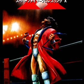 The cover art of the game Super Fire Pro Wrestling X .