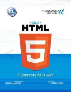 Guía HTML5: El presente de la web