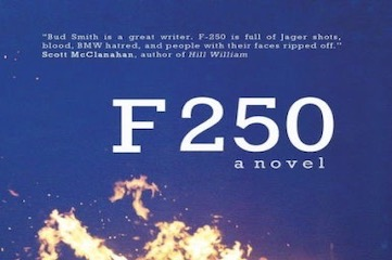 "cover of novel ""F 250"" by Bud Smith"