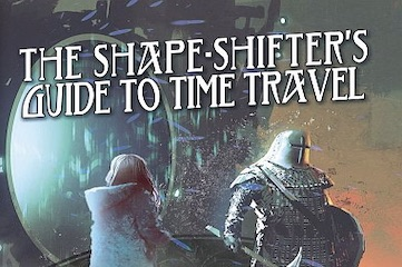 The Shape Shifters Guide to Time Travel book cover