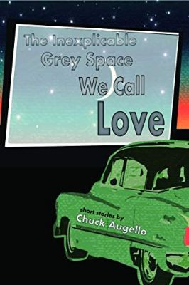 The Inexplicable Grey Space We Call Love book cover image