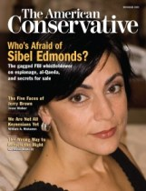 American-Conservative-Nov-2009-Sibel-Edmonds-Ceasefire-Magazine