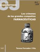 Os crimes das grandes companhias farmacêuticas