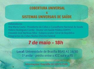 "Núcleo Cebes-DF promove debate ""Cobertura Universal X Sistemas Universais de Saúde"""