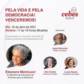 Cebes Debate: Pela Vida e pela Democracia! Venceremos!