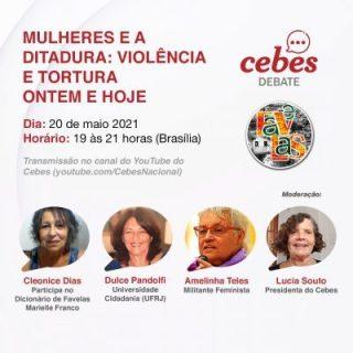 Cebes Debate: 'Mulheres e a Ditadura: violência e tortura ontem e hoje'