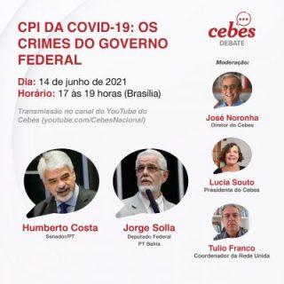 CPI da Covid-19: Os crimes do Governo Federal com Humberto Costa e Jorge Solla