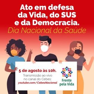 Movimentos pela saúde vão à CPI da Covid em defesa da vida, do SUS e da democracia