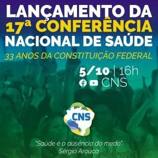 CNS lança 17ª Conferência Nacional de Saúde nesta terça (5/10), aniversário da Constituição de 1988