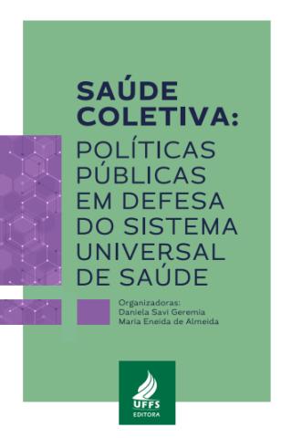 UFSS lança o livro 'Saúde Coletiva: políticas públicas em defesa do SUS', produto do núcleo Chapecó do Cebes