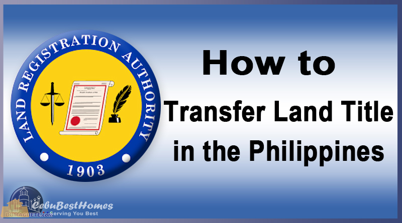 How to transfer land title in the Philippines