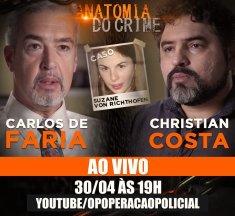 [Live] Anatomia do crime – com Christian Costa e Carlos de Faria
