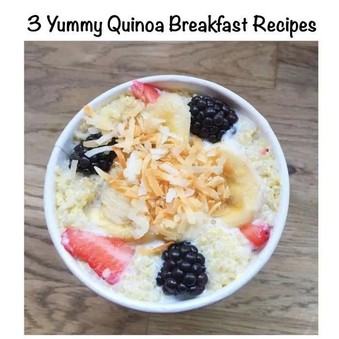 3 Yummy Quinoa Breakfast Recipes