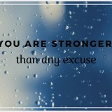 You are stronger than any excuse e1545015258379 2