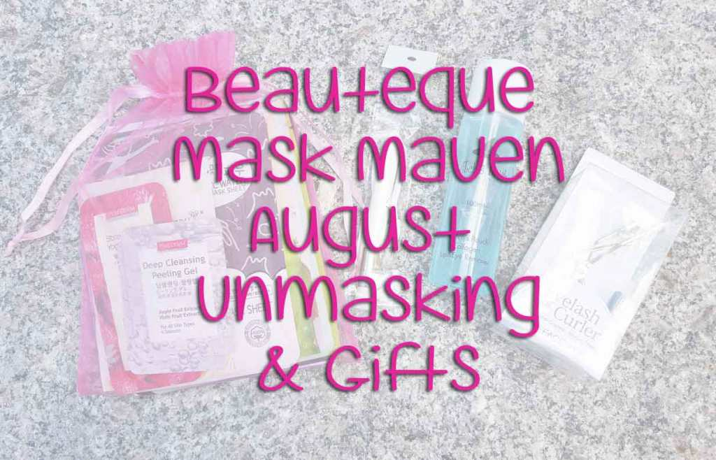 Unboxing August Beauteque Mask Maven Bag & Subscription Gift Reveal!