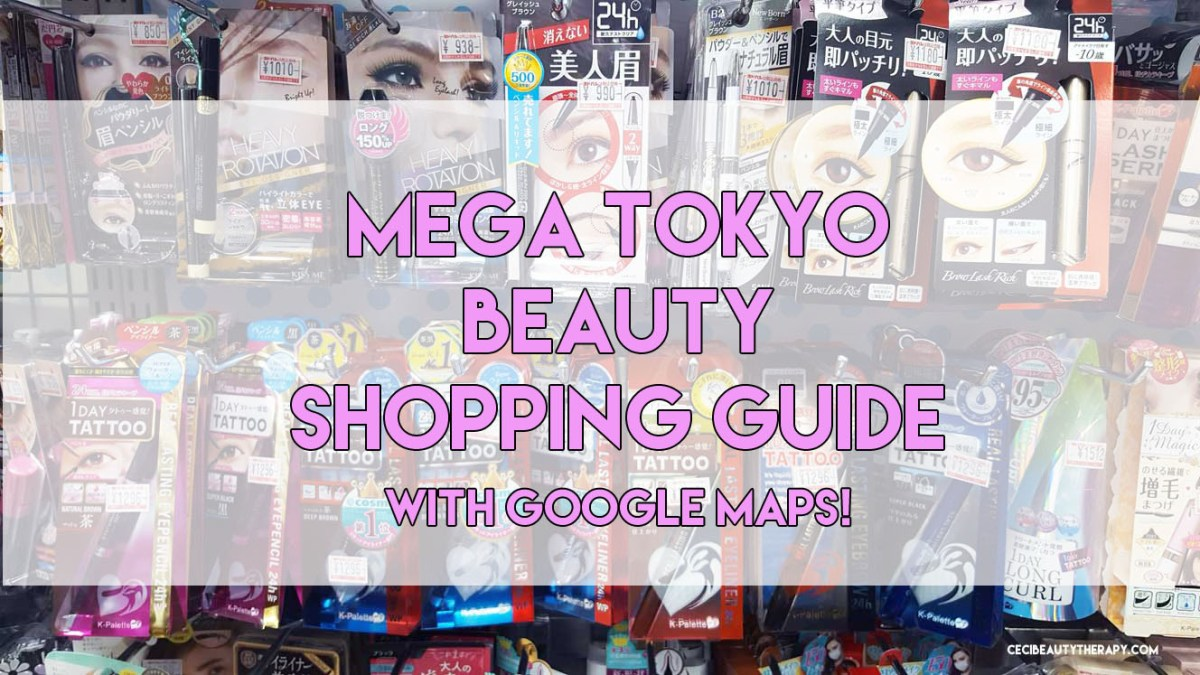Tokyo, Japan Beauty Shopping Guide (With Google Maps and MEGA PHOTO TOURS)
