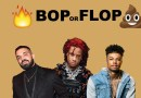 Bop or Flop August 2019