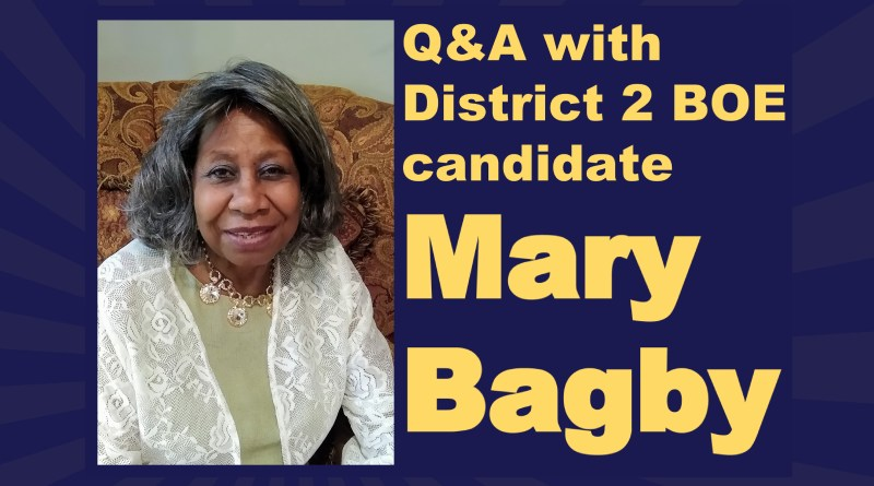 Q&A with Board of Education District 2 candidate Mary P. Bagby