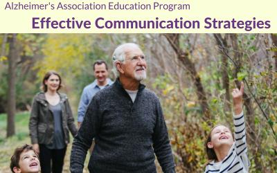 "Free Seminar ""Alzheimer's Association Presents: Effective Communications Strategies"""