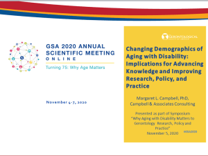 "Title slide of presentation: ""Changing demographics of aging with disability: Implications for advancing knowledge and improving research, policy, and practice"""