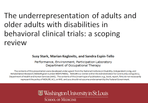 """Title slide of presentation: """"The underrepresentation of adults and older adults with disabilities in behavioral clinical trials: A scoping reivew"""""""
