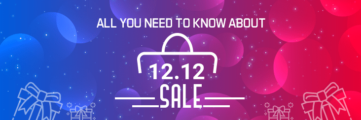 All you need to know about 12.12 sale