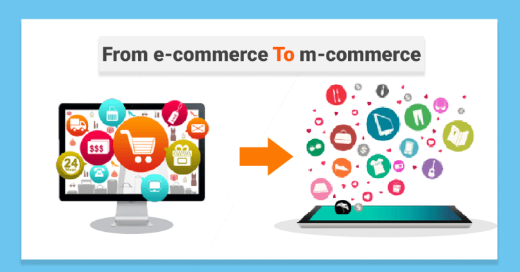 E-commerce to M-commerce