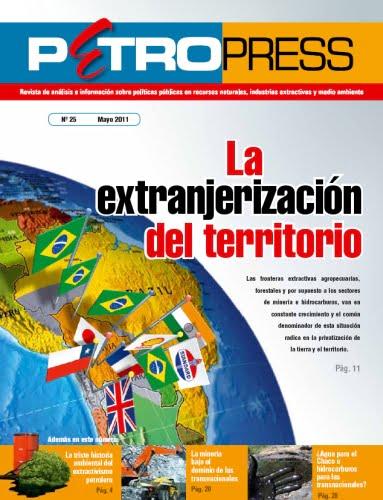 Petropress 25: La extranjerización del territorio (6.11)