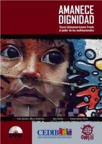 Amanece Dignidad, voces latinoamericanas frente al poder de las transnacionales