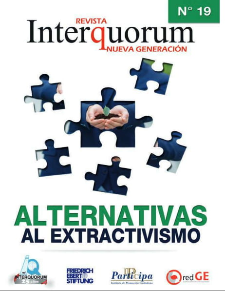 Revista Interquorum. Nueva Generación. Edición 19. Alternativas al Extractivismo (RedGE)