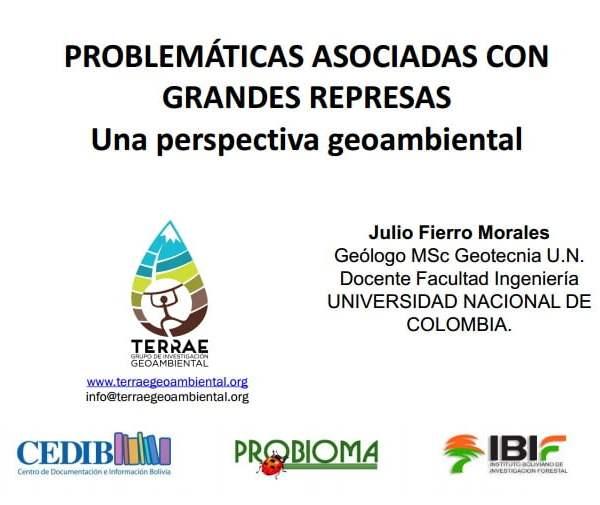 Represas hidroeléctricas: perspectiva geoambiental. Julio Fierro.