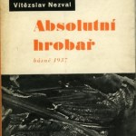 A New Translation of Nezval's poems: The Absolute Gravedigger