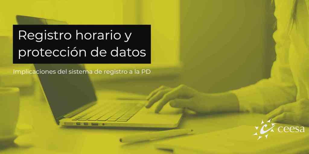 Registro horario y protección de datos