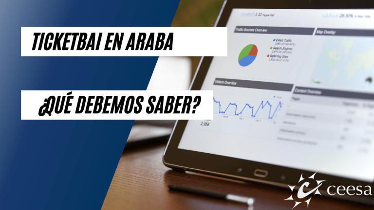 ¿Qué debemos saber de ticketbai en Araba?