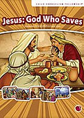 Jesus: God Who Saves