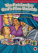 The Patriarchs: God's Plan Unfolds