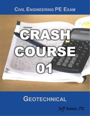 Civil Engineering Geotechnical PE Exam Crash Course 01