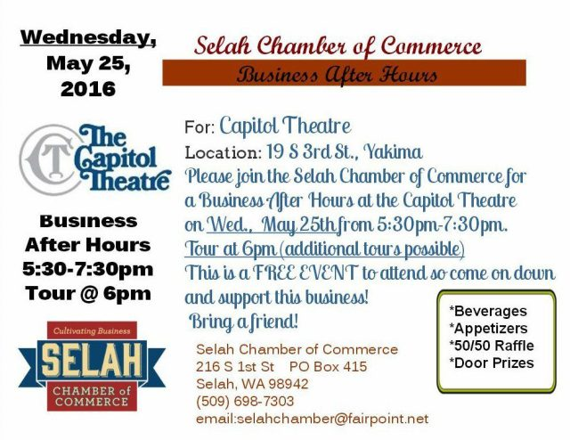 Selah Chamber Business After Hours at the Capitol Theatre