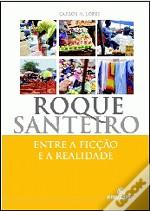 Roque Santeiro – Entre a Ficção e a realidade