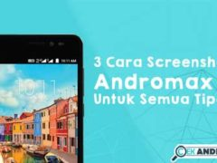 Cara Screenshot Andromax