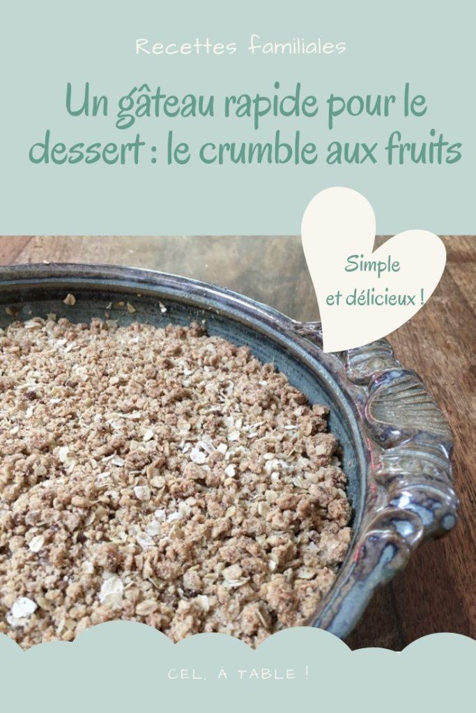 un gâteau rapide pour le dessert : le crumble aux fruits