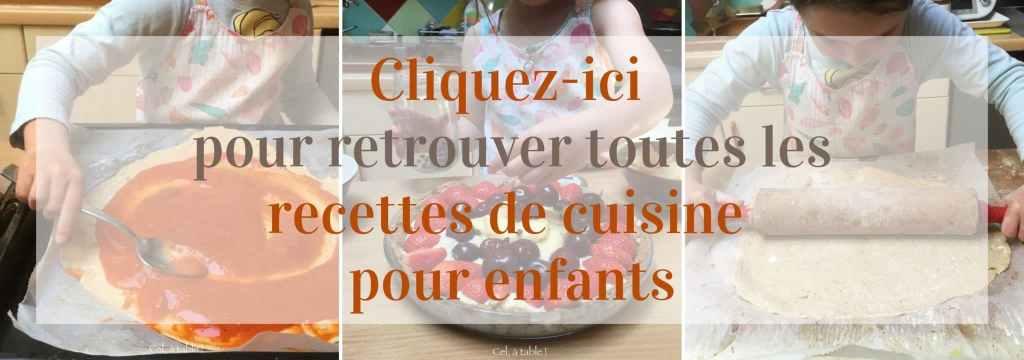Retrouvez-ici toutes les recettes de cuisine pour enfants