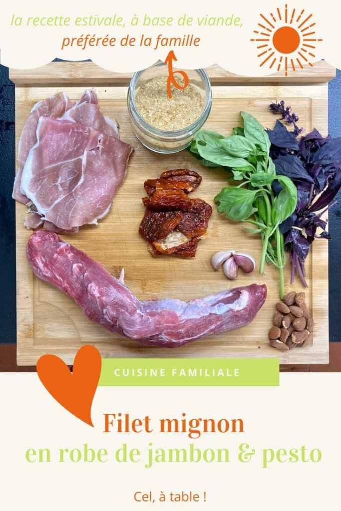 Recette de filet mignon au jambon et pesto