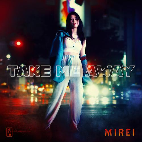 "MIREI - ""Take Me Away"" official album cover"
