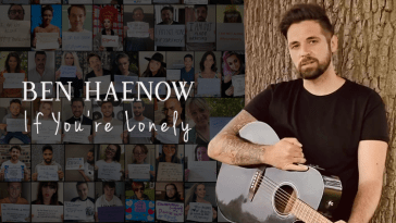 Ben Haenow unites with famous faces for 'If You're Lonely' charity video