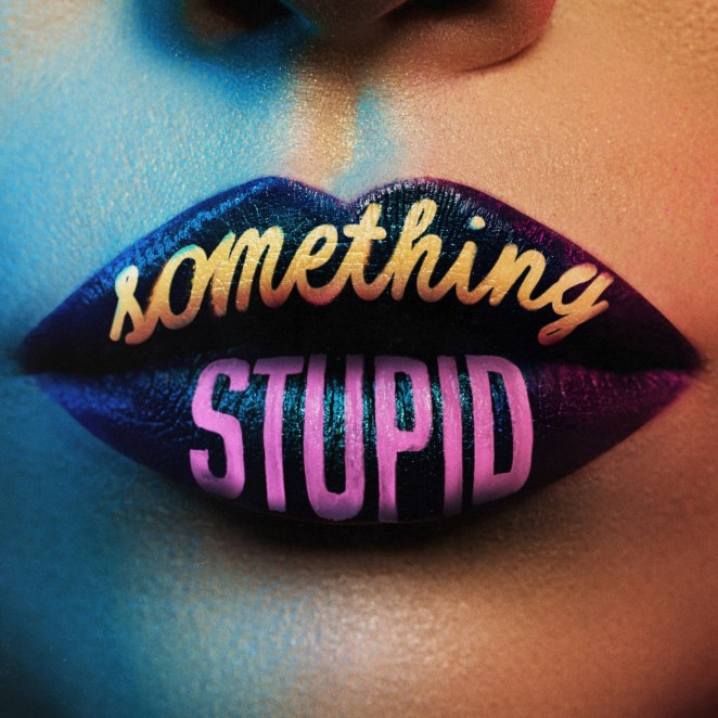 "Jonas Blue and AWA - ""Something Stupid"" official single artwork"