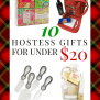 Ten Hostess Gifts She Will Love For Less Than 20